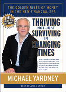 Thriving, not just Surviving, in Changing Times