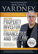 What Every Property Investor needs to know about Finance Tax and the Law